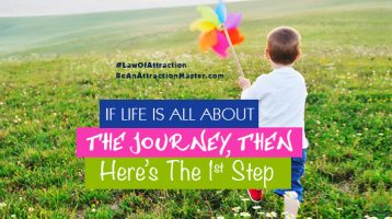 If Life is all about the Journey, Then Here's The 1st Step